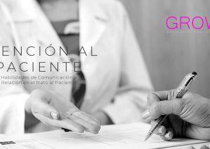 ATENCIÓN AL PACIENTE Habilidades de Comunicación y relación en el trato al paciente
