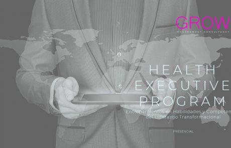HEALTH EXECUTIVE PROGRAM Entrenamientos en habilidades y competencias del liderazgo transformacional